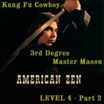 album cover Kung Fu Cowboy PART 2: 3rd Degree Master Mason by American Zen