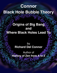 CONNOR BLACK HOLE BUBBLE THEORY