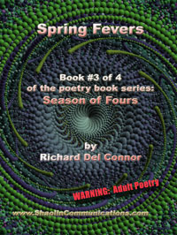 SPRING FEVERS poetry by Coyote